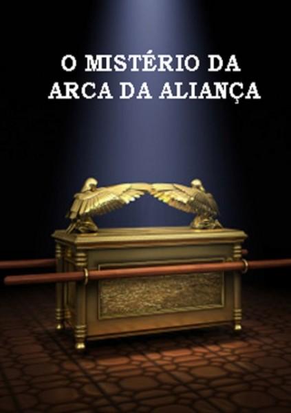 livro  o mistério da arca da aliança