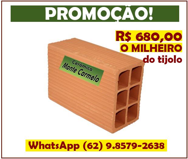 PROMOÇÃO R$ 680,00 O MILHEIRO DO TIJOLO